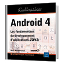 Android 4 : Les fondamentaux du développement d'applications Java
